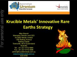 Krucible Metals Innovative Rare Earths Strategy