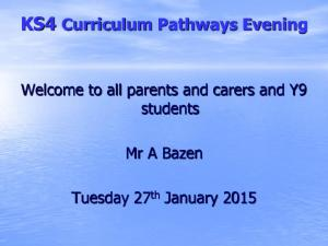 KS4 Curriculum Pathways Evening