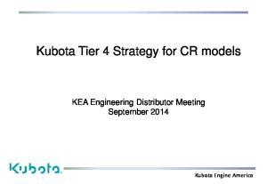 Kubota Tier 4 Strategy for CR models