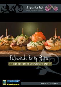 Kulinarische Party-Platten. center >> SEIEN SIE SELBST IHR ENTSPANNTESTER GAST