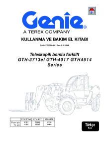 KULLANMA VE BAKIM EL KITABI. Teleskopik bomlu forklift GTH-3713el GTH-4017 GTH4514 Series