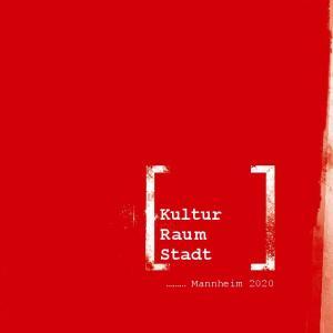 Kultur Rau m Stadt. Mannheim 2020