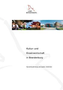 Kultur- und. Kreativwirtschaft. in Brandenburg