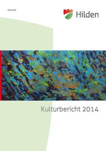 Kulturamt Kulturbericht 2014 Inhalt