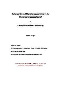 Kulturpolitik und Migrationsgeschichte in der Einwanderungsgesellschaft. Kulturpolitik in der Erweiterung