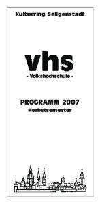 Kulturring Seligenstadt - Volkshochschule - PROGRAMM 2007 Herbstsemester