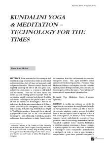 KUNDALINI YOGA & MEDITATION TECHNOLOGY FOR THE TIMES