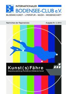Kunst(s)Fähre Gesamtausstellung Fachbereich Bildende Kunst BILDENDE KUNST LITERATUR MUSIK WISSENSCHAFT