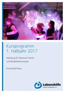Kursprogramm 1. Halbjahr 2017
