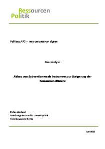 Kurzanalyse. Abbau von Subventionen als Instrument zur Steigerung der Ressourceneffizienz