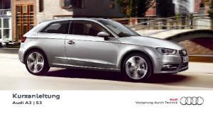 Kurzanleitung Audi A3 S3