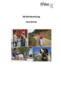 KV Vorbereitung. Tourismus