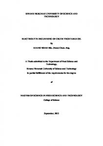 KWAME NKRUMAH UNIVERSITY OF SCIENCE AND TECHNOLOGY ELECTROLYTE DEGUMMING OF CRUDE VEGETABLE OIL. ADAMS NSIAH BSc. (Hons) Chem. Eng