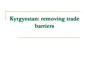 Kyrgyzstan: removing trade barriers