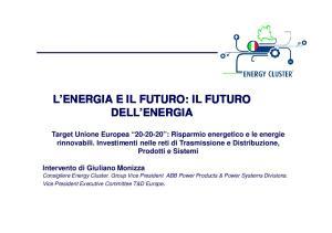 L ENERGIA E IL FUTURO: IL FUTURO