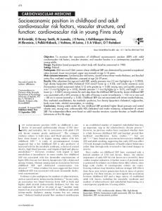 L ow socioeconomic position (SEP) in childhood is predictive