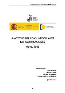 LA ACTITUD DEL CONSUMIDOR ANTE LAS FALSIFICACIONES Mayo, 2013