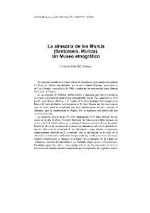 La almazara de los Murcia (Santomera, Murcia). Un Museo etnográfico