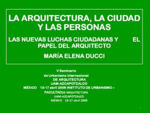 LA ARQUITECTURA, LA CIUDAD Y LAS PERSONAS