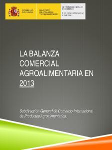 LA BALANZA COMERCIAL AGROALIMENTARIA EN 2013