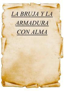 LA BRUJA Y LA ARMADURA CON ALMA