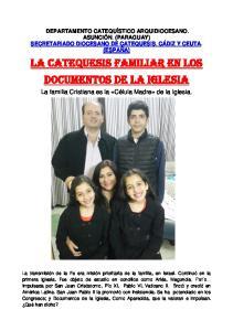 La Catequesis Familiar en los Documentos de la Iglesia