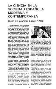 LA CIENCIA EN LA SOCIEDAD ESPANOLA MODERNA Y CONTEMPORANEA
