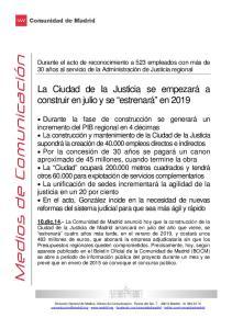 La Ciudad de la Justicia se empezará a construir en julio y se estrenará en 2019