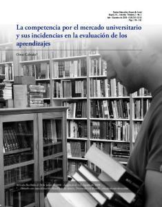 la competencia por el mercado universitario y sus incidencias en la evaluación de los aprendizajes