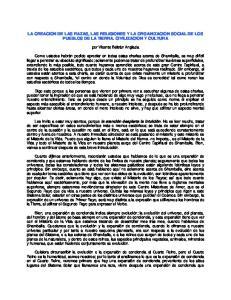 LA CREACION DE LAS RAZAS, LAS RELIGIONES Y LA ORGANIZACION SOCIAL DE LOS PUEBLOS DE LA TIERRA. CIVILIZACION Y CULTURA