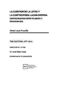LA CUESTION DE LA LETRA Y LA CONTROVERSIA LACAN-DERRIDA. CORTOCIRCUITOS ENTRE FILOSOFIA Y PSICOANALISIS