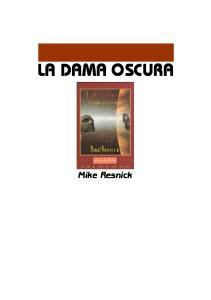 LA DAMA OSCURA. Mike Resnick