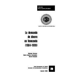 La demanda de dinero en Venezuela ( )