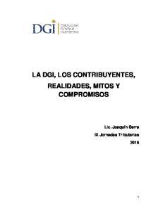 LA DGI, LOS CONTRIBUYENTES, REALIDADES, MITOS Y COMPROMISOS