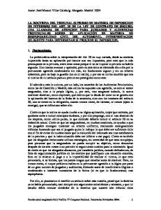 LA DOCTRINA DEL TRIBUNAL SUPREMO EN MATERIA DE IMPOSICION DE INTERESES DEL ART. 20 DE LA LEY DE CONTRATO DE SEGURO