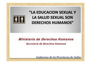 LA EDUCACION SEXUAL Y LA SALUD SEXUAL SON DERECHOS HUMANOS
