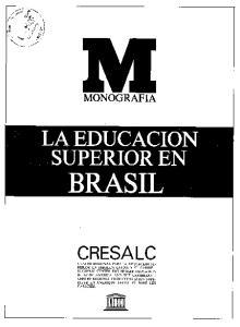 LA EDUCACION SUPERIOR EN BRASIL