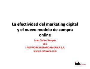 La efectividaddel marketing digital y el nuevomodelode compra. Juan Carlos Samper CEO I NETWORK HISPANOAMERICA S.A