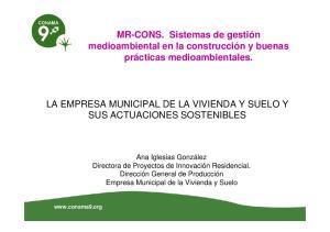 LA EMPRESA MUNICIPAL DE LA VIVIENDA Y SUELO Y SUS ACTUACIONES SOSTENIBLES