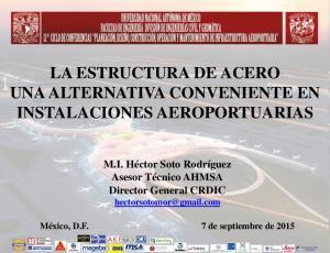LA ESTRUCTURA DE ACERO UNA ALTERNATIVA CONVENIENTE EN INSTALACIONES AEROPORTUARIAS