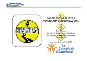 LA EXPERIENCIA DE LA RED VENEZOLANA DE SEGURIDAD VIAL: