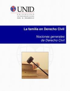 La familia en Derecho Civil. Nociones generales de Derecho Civil