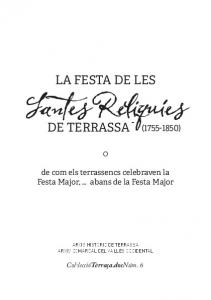 LA FESTA DE LES DE TERRASSA ( ) de com els terrassencs celebraven la Festa Major,... abans de la Festa Major