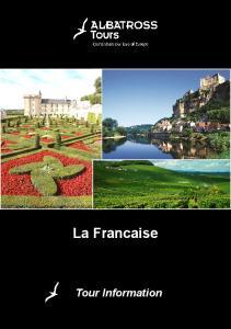 La Francaise. Tour Information