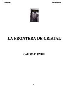 LA FRONTERA DE CRISTAL CARLOS FUENTES