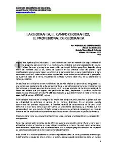 LA GEOGRAFIA, EL CAMPO GEOGRAFICO, EL PROFESIONAL DE GEOGRAFIA