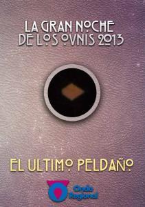LA GRAN NOCHE DE LOS OVNIS 2013