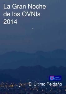 La Gran Noche de los OVNIs 2014