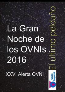 LA GRAN NOCHE DE LOS OVNIS 2016
