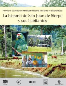 La historia de San Juan de Sierpe y sus habitantes